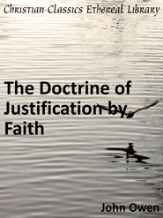 Doctrine of Justification by Faith - eBook  -     By: John Owen