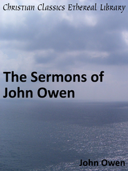 Sermons of John Owen - eBook  -     By: John Owen