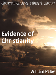 Evidence of Christianity - eBook  -     By: William Paley