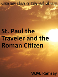 St. Paul the Traveler and the Roman Citizen - eBook  -     By: William Mitchell Ramsay