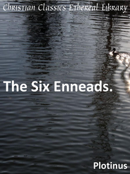 Six Enneads - eBook  -     By: Plotinus