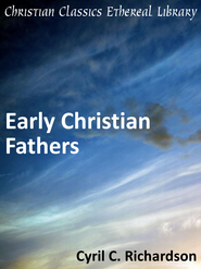 Early Christian Fathers - eBook  -     By: Cyril C. Richardson