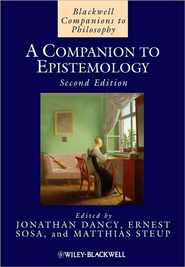 A Companion to Epistemology, 2nd edition   -     By: Jonathan Dancy, Ernest Sosa, Matthias Steup