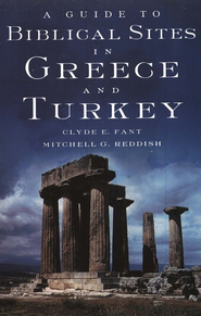 A Guide to Biblical Sites in Greece and Turkey   -     By: Clyde E. Fant, Mitchell G. Reddish