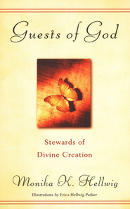 Guests of God: Stewards of Divine Creation   -     By: Monika K. Hellwig