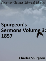 Spurgeon's Sermons Volume 3: 1857 - eBook  -     By: Charles H. Spurgeon