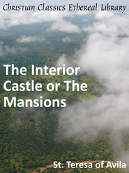 Interior Castle or The Mansions - eBook  -     By: Saint Teresa of Avila
