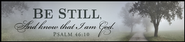 Be Still Mounted Print Plaque  -