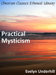 Practical Mysticism - eBook  -     By: Evelyn Underhill