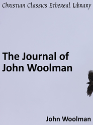 Journal of John Woolman - eBook  -     By: John Woolman