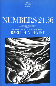 Numbers 21-36: Anchor Yale Bible Commentary [AYBC]   -     By: Baruch A. Levine