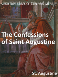 Confessions of Saint Augustine - eBook  -     By: Saint Augustine