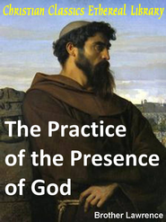 Practice of the Presence of God - eBook  -     By: Brother Lawrence