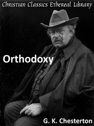 Orthodoxy - eBook  -     By: G.K. Chesterton