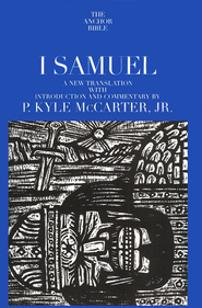 1 Samuel: Anchor Yale Bible Commentary [AYBC]   -              By: P. Kyle McCarter Jr.