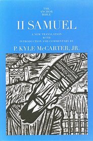 2 Samuel: Anchor Yale Bible Commentary [AYBC]   -              By: P. Kyle McCarter, Jr.