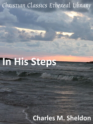 In His Steps - eBook  -     By: Charles Monroe Sheldon