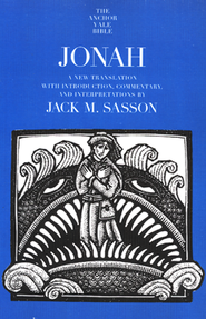 Jonah: Anchor Yale Bible Commentary [AYBC]   -              By: Jack M. Sasson