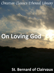 On Loving God - eBook  -     By: Saint Bernard
