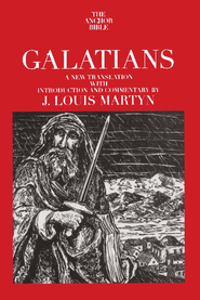 Galatians: Anchor Yale Bible Commentary [AYBC]   -              By: J. Louis Martyn