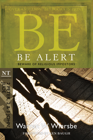 Be Alert - eBook  -     By: Warren W. Wiersbe