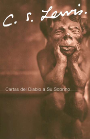 Cartas del Diablo a Su Sobrino (The Screwtape Letters)   -              By: C.S. Lewis