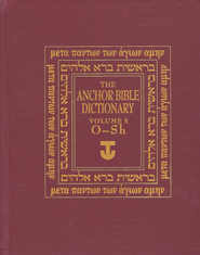 Anchor Yale Bible Dictionary, Vol. 5 O-SH   -              By: David Noel Freedman