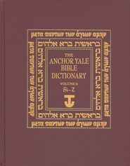 Anchor Yale Bible Dictionary, Vol. 6 SI-Z   -     By: David Noel Freedman