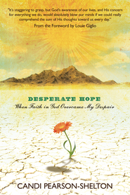 Desperate Hope - eBook  -     By: Candi Pearson-Shelton