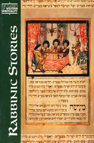 Rabbinic Stories (Classics of Western Spirituality)  -     Edited By: Jeffrey Rubenstein