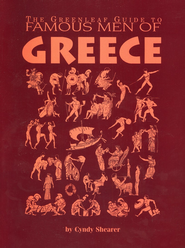 Greenleaf Guide to Famous Men of Greece  -              By: Cynthia Shearer