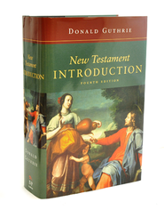 New Testament Introduction, Fourth Edition   -              By: Donald Guthrie