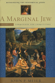 A Marginal Jew, Volume 3    -     By: John P. Meier