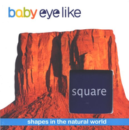Baby Eyelike, Shapes in the Natural World: Square, Board Book   -