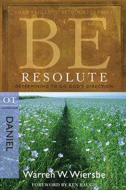 Be Resolute - eBook  -     By: Warren W. Wiersbe