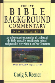 The IVP Bible Background Commentary: New Testament  -     By: Craig S. Keener