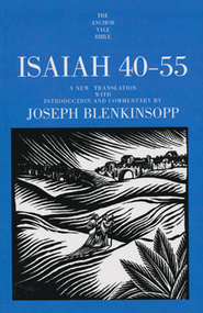 Isaiah 40-55: Anchor Yale Bible Commentary [AYBC]   -     By: Joseph Blenkinsopp