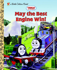 Thomas and Friends: May the Best Engine Win (Thomas and Friends) - eBook  -     By: Golden Books