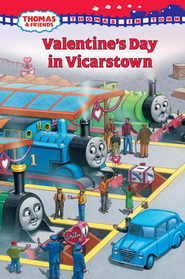Thomas in Town: Valentine's Day in Vicarstown (Thomas and Friends) - eBook  -     By: Rev. W. Awdry