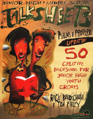 Junior High and Middle School Talksheets Psalms and Proverbs-Updated!: 50 Creative Discussions for Junior High Youth Groups / New edition - eBook  -     By: Rick Bundschuh, Tom Finley