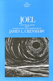 Joel: Anchor Yale Bible Commentary [AYBC]   -     By: James L. Crenshaw