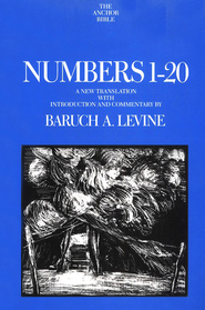 Numbers 1-20: Anchor Yale Bible Commentary [AYBC]   -     By: Baruch A. Levine