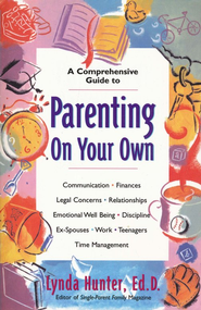 Parenting on Your Own - eBook  -     By: Lynda Hunter