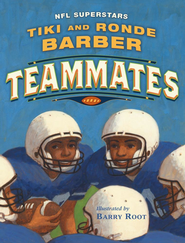 Teammates - eBook  -     By: Tiki Barber, Ronde Barber     Illustrated By: Barry Root