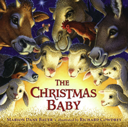 The Christmas Baby - eBook  -     By: Marion Dane Bauer     Illustrated By: Richard Cowdrey