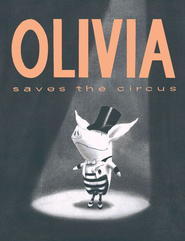 Olivia Saves the Circus: with audio recording - eBook  -     Narrated By: Dame Edna     By: Ian Falconer     Illustrated By: Ian Falconer