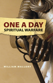 One A Day Spiritual Warfare - eBook  -     By: William Mallory