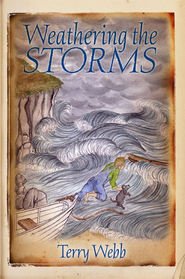 Weathering the Storms: Louie Series Book 2 - eBook  -     By: Terry Webb
