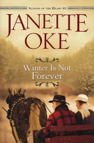 Winter Is Not Forever - eBook  -     By: Janette Oke