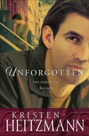 Unforgotten - eBook  -     By: Kristen Heitzmann